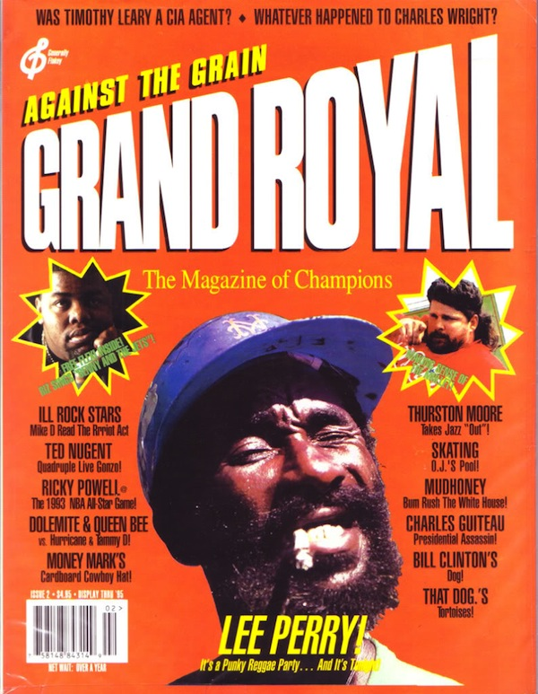 "Lee ""Scratch"" Perry featured alongside Biz Markie, mullets & Timothy Leary on the cover of Grand Royal magazine, issue #2"