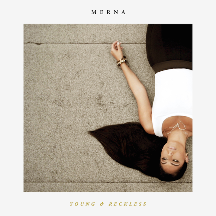 "Merna - ""Young & Reckless"" (prod.by Makai Black)"