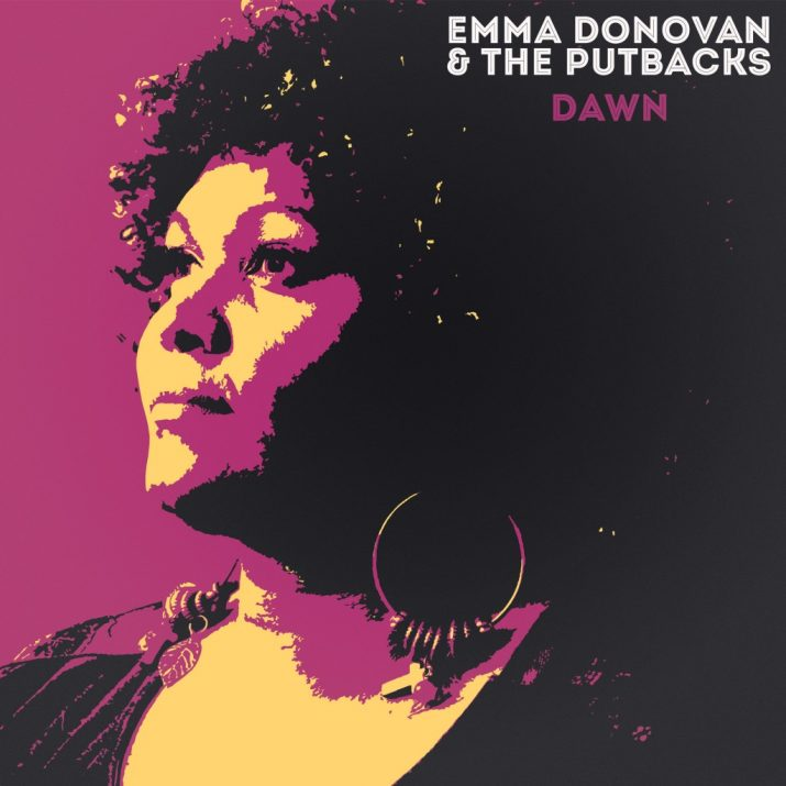 Acclaimed Vocalist Emma Donovan & Melbourne Rhythm Combo The PutBacks Join Forces To Debut Their Soulful Collection Of Redemption Songs Entitled 'Dawn.'