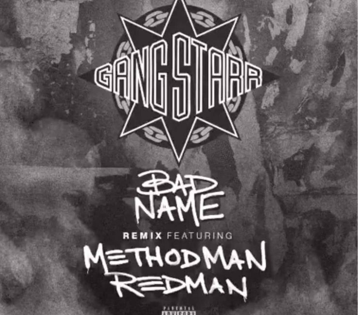 "DJ Premier Enlists Method Man & Redman For Remix Of Gang Starr's ""Bad Name"""