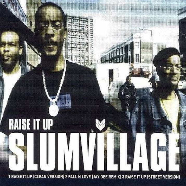 "Slum Village, ""Raise It Up"" Cover best rap verses"